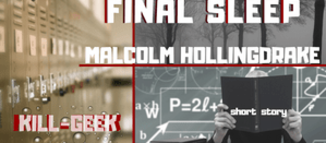 Final-Sleep-Malcolm-Hollingdrake-Short-Story-Image